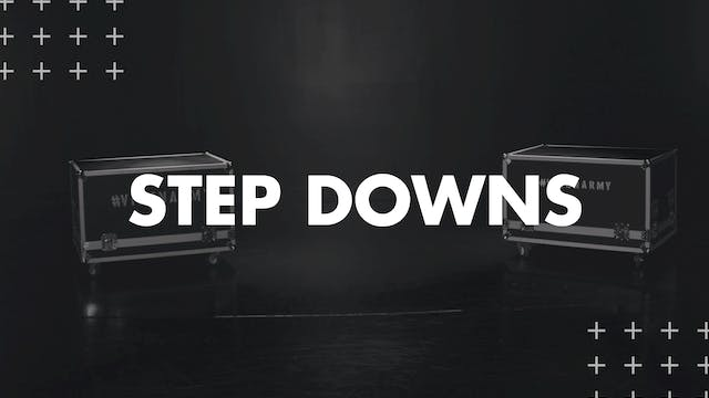 STEP DOWNS