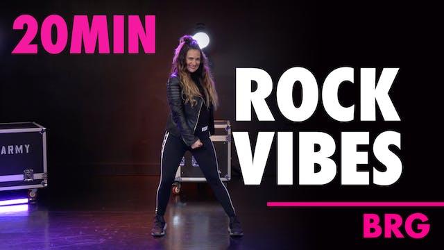 20MIN ROCK VIBE w/ BRG