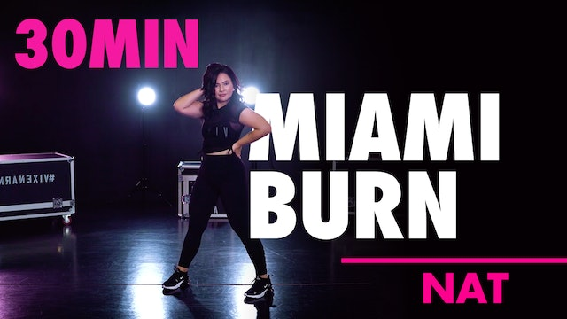 30min Miami Burn with Nat