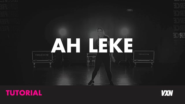 AH LEKE - Tutorial