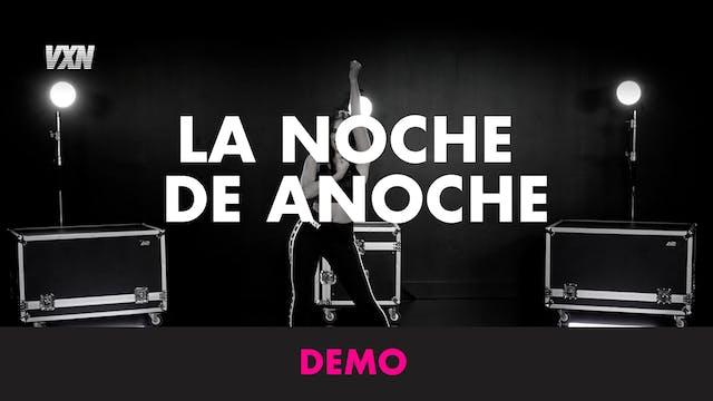 LA NOCHE DE ANOCHE - DEMO