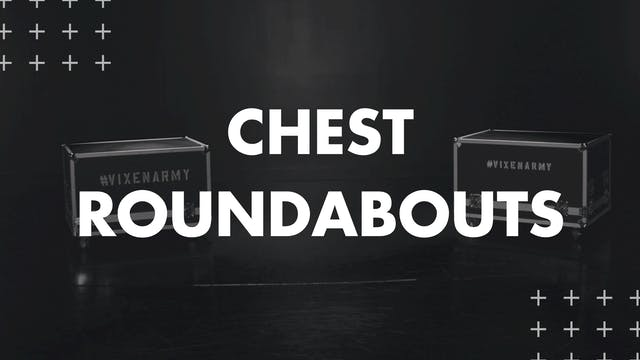 CHEST ROUNDABOUTS