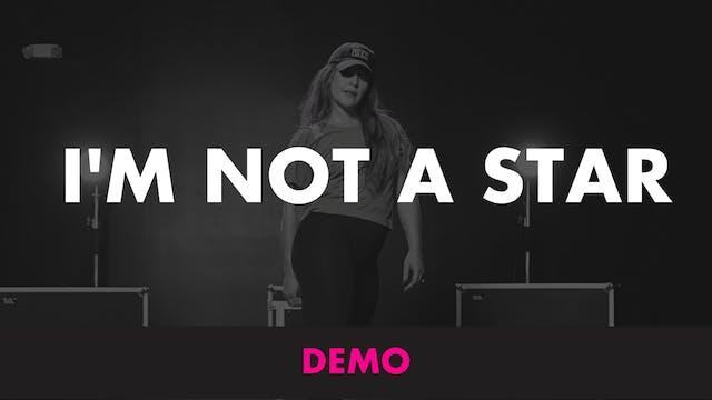 IM NOT A STAR - DEMO