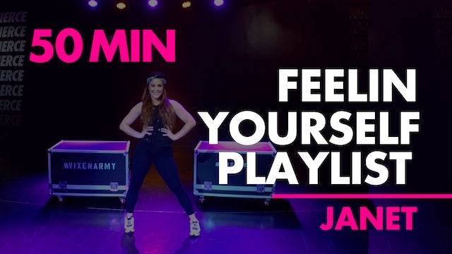50min Feelin Yo'Self Playlist with Janet