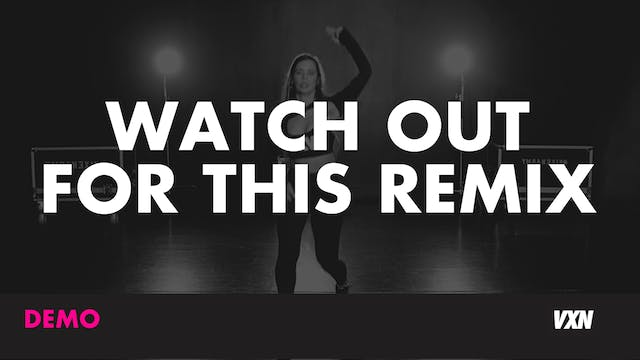 WATCH OUT FOR THIS REMIX - Demo