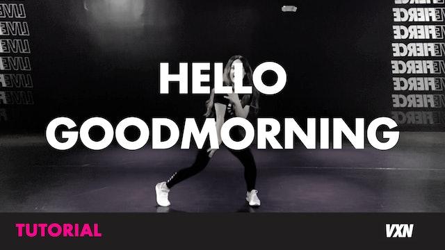 HELLO GOOD MORNING- TUTORIAL