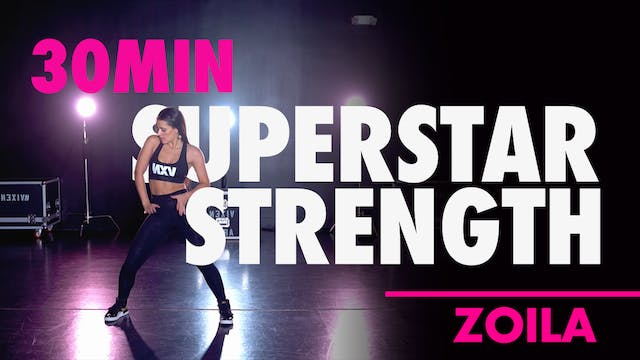 30min Superstar Strength with Zoila