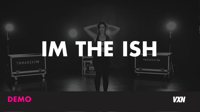 IM THE ISH - Demo