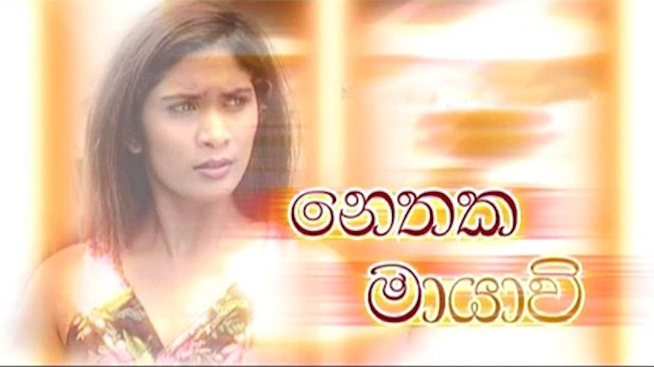 Nethaka Maayavi Tele-Drama