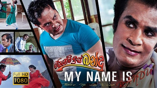 My Name Is Bandu (FULL HD)