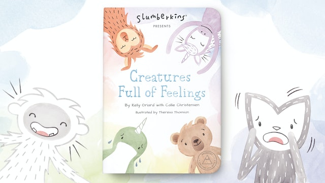 Slumberkins Presents: Creatures Full of Feelings