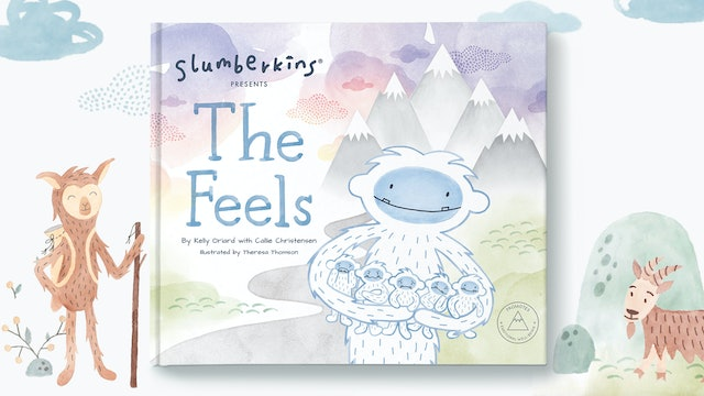 Slumberkins Presents: The Feels