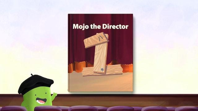 Mojo the Director - Series 3 Ep 1