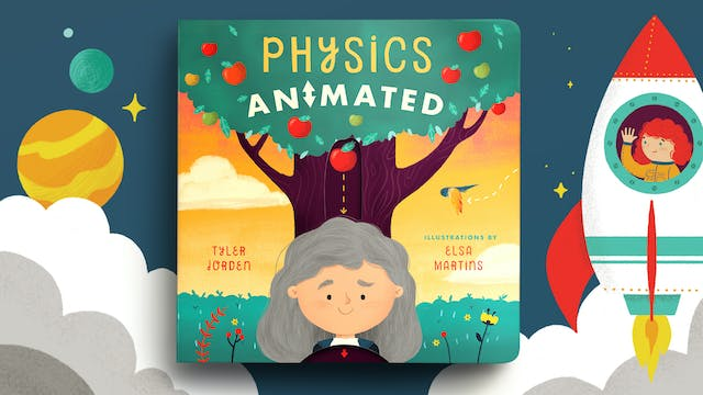 Physics Animated
