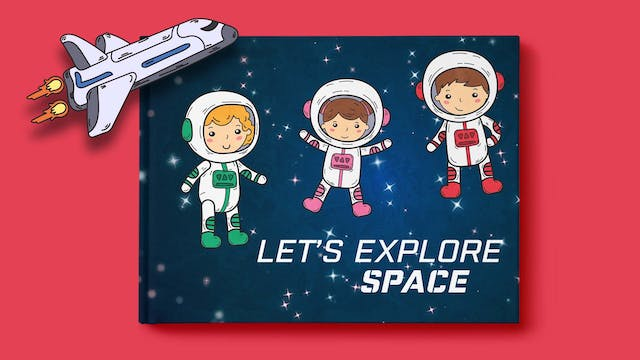 Let's Explore Space
