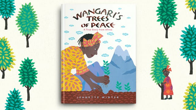 Wangari's Trees of Peace: A True Stor...