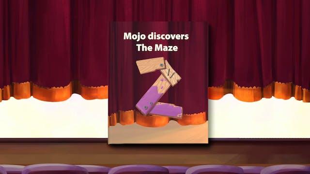 Mojo Discovers the Maze - Series 3 Ep 2
