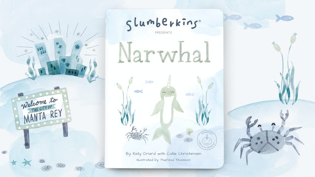Slumberkins Presents: Narwhal