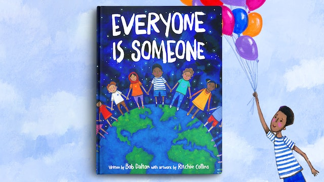 Everyone is Someone
