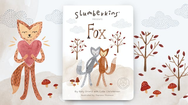 Slumberkins Presents: Fox