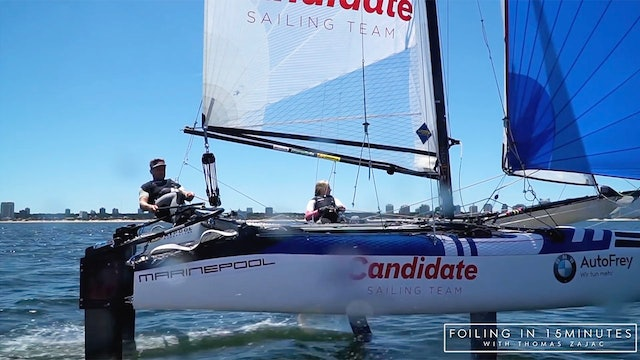 Candidate Sailing - Learning To Foil in 15 Minutes - Part One