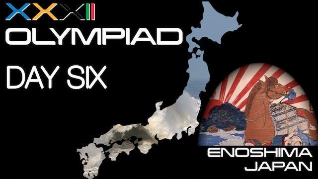 XXXII Olympiad - Enoshima - Day Six