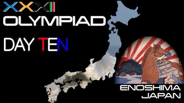 XXXII Olympiad - Enoshima - Day Ten