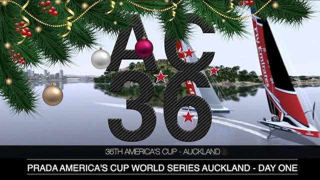 Prada America's Cup World Series & Christmas Cup - Day One