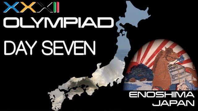 XXXII Olympiad - Enoshima - Day Seven