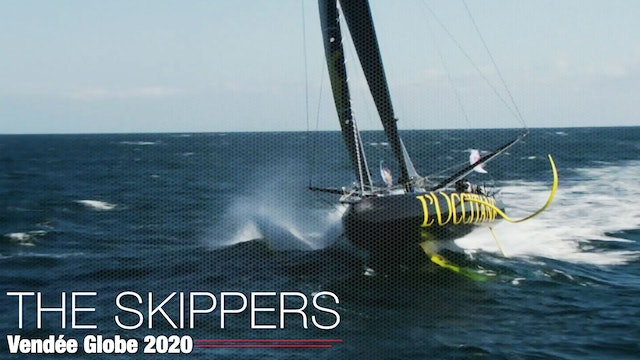 Vendée Globe 2020 - The Race and The Skippers