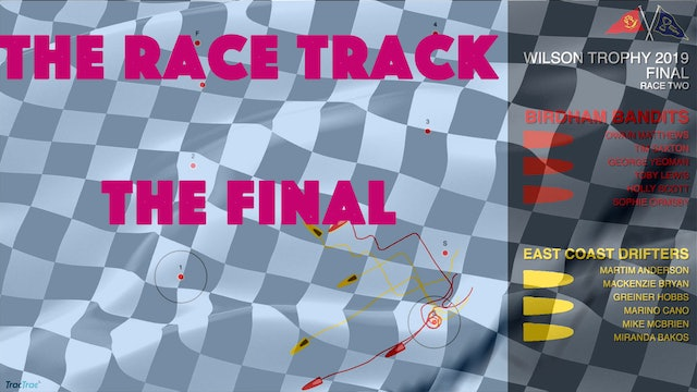 The Race Track - Wilson Trophy 2019 - The Final