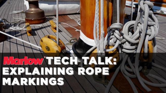 Marlow Ropes Tech Talk - Explaining Rope Markings
