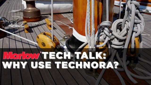 Marlow Ropes Tech Talk - Why Use Tech...