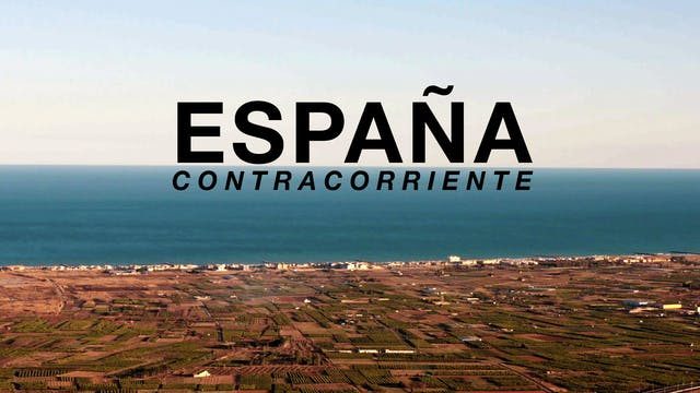 """""""SPAIN AGAINST THE CURRENT"""" AT 2016 / 42 min. / Spanish with English/German Subtitles"""