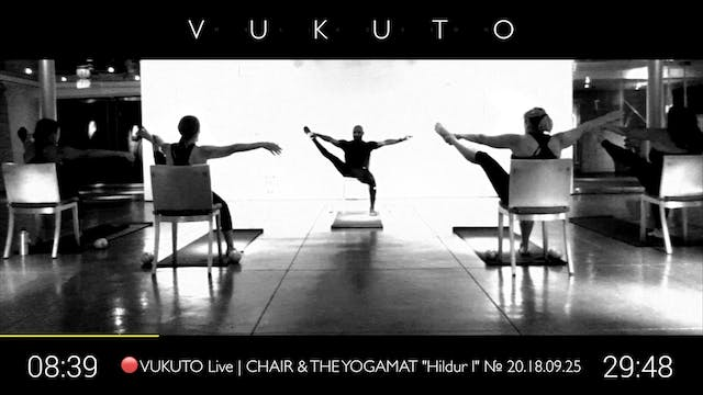 "🔴 VUKUTO Live | Chair & The Yogamat ""Olafur I"" № 20.18.09.25"
