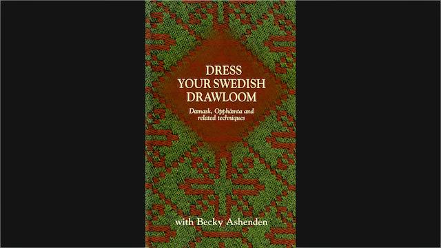 Dress Your Swedish Drawloom