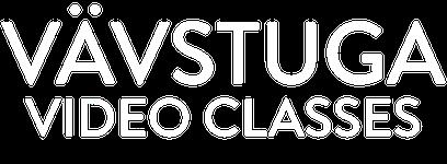 Vävstuga Video Classes