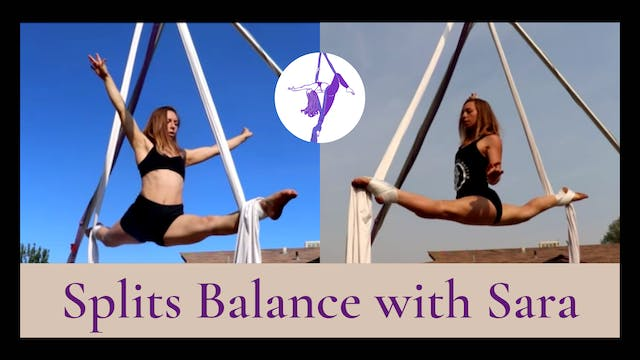 Welcome to your Splits Balance Workshop!