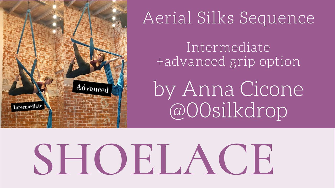 Shoelace - Int/Adv Sequence by Anna Cicone
