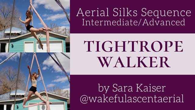 Tightrope Walker - Int/Adv Sequence