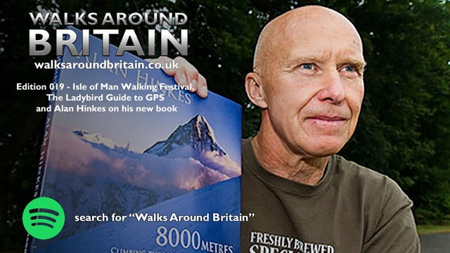 019 - Isle of Man Walking Festival, The Ladybird Guide to GPS and Alan Hinkes