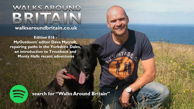 016 - MyOutdoors' Dave Mycroft, paths in the Yorkshire Dales and Monty Halls