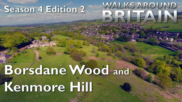s04e02 - Borsdane Wood and Kenmore Hill
