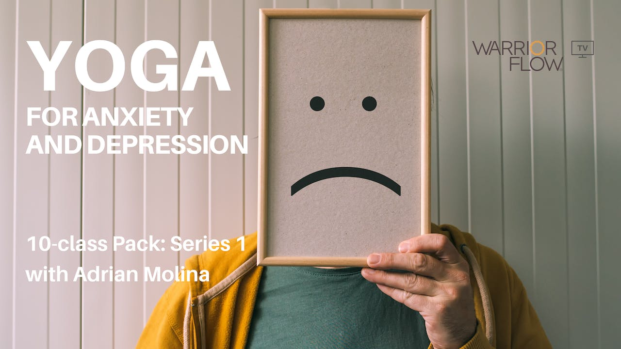 Yoga for Anxiety and Depression: Series 1