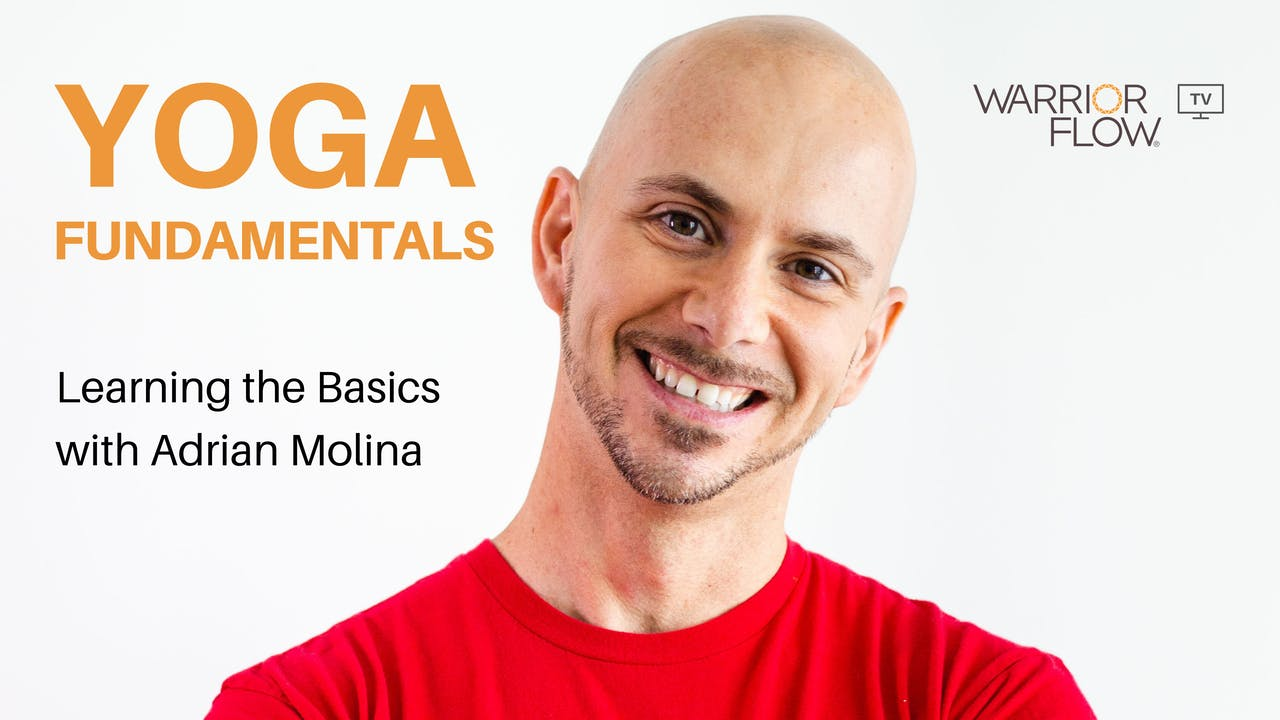 Yoga Fundamentals with Adrian Molina