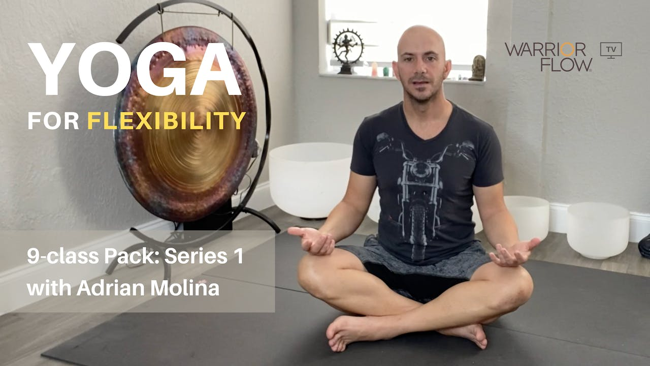 Yoga for Flexibility with Adrian Molina: Series 1