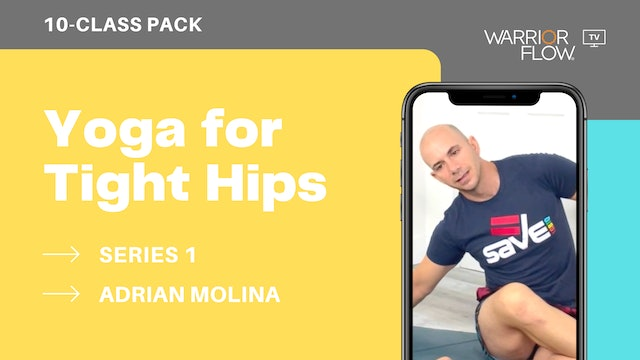 Yoga for Tight Hips with Adrian Molina