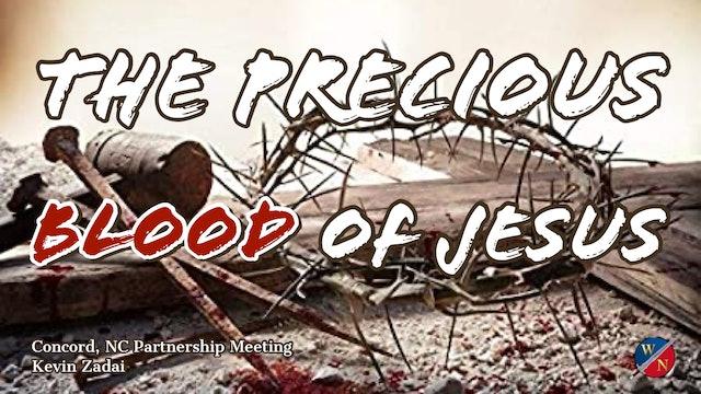 The Precious Blood of Jesus - Kevin Zadai