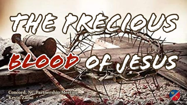 The Precious Blood of Jesus - Kevin Z...