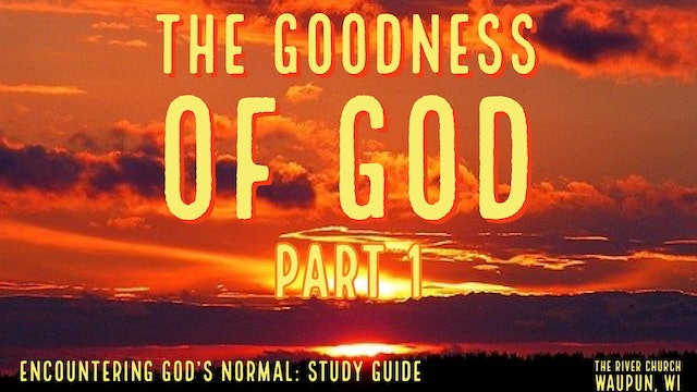 The Goodness Of God - Kevin Zadai - Part 1